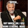 The Value of Staging Your Property